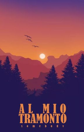 Al mio tramonto by somebodv
