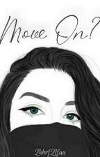 Move On? by ZkhrfZlfaa