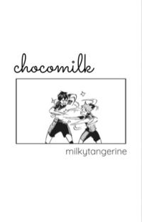 Chocomilk cover