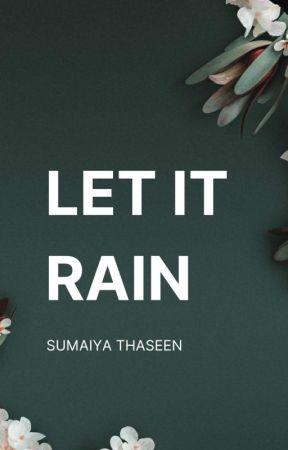 Let it Rain ☑ by __Miss_Fantasy__