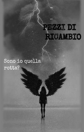 Pezzi di ricambio [completa]  by nonsonofattituoimah