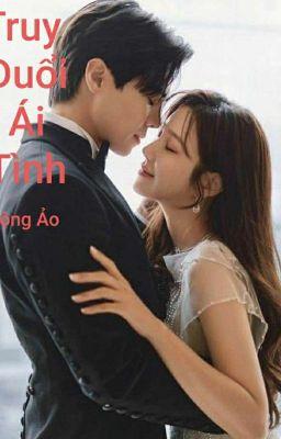 Truy Đuổi Ái Tình (Logan Lee & Shim Soo Ryeon)
