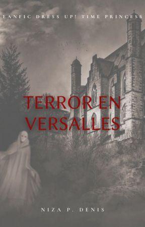Terror en Versalles by Nizzitta