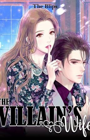 The Villain's Wife by TheBlips