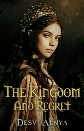 The Kingdom and Regret  by desvialnya