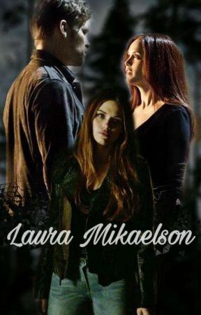 LAURA MİKAELSON by melisa-kulak
