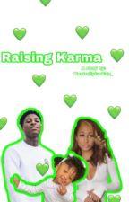 Raising Karma  by kentrellpluskids_