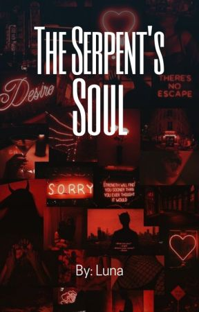 The Serpent's Soul by deceasedbraincell