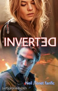 Inverted (a Neil / Tenet fanfic) cover