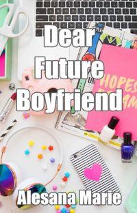 Dear Future Boyfriend cover