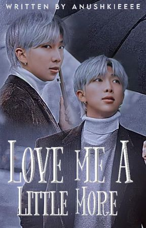 Love Me A Little More | KNJ × Reader by Anushkieeee