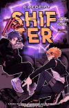 THE SHIFTER ✧ ShinKami  cover