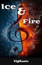 Ice & Fire (Erik x OC) by Vigilante24