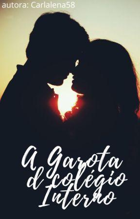 A Garota do Colégio Interno by carlalena58