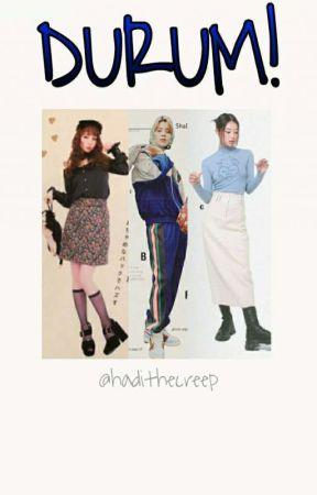 DURUM! | Kpop Applyfic by HadiTheCreep