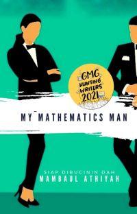 My Mathematics Man (Lengkap) cover