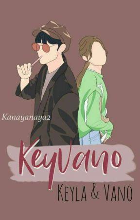 KeyVano [Completed] by kanayanaya2