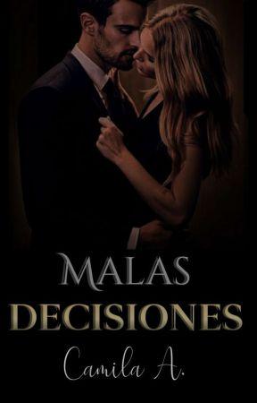 Malas Decisiones by starssunflower
