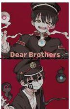 Dear Brothers by Rinshirosagi