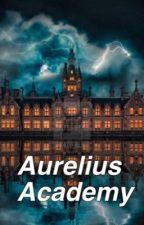 Aurelius Academy by redhollow111