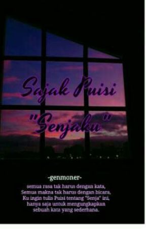 "Sajak Puisi ""Senjaku"" [On Going] by genmoner"