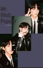 Mr. (Not) Popular || Jungwon FF by soft4jungwon