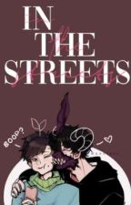 in the streets // corpse x sykkuno ✓[completed] by raevynnwrites