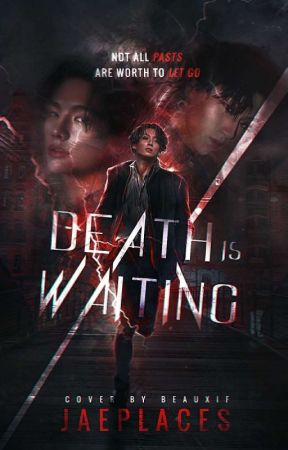 Death Is Waiting | Multi kpop by jaeplaces