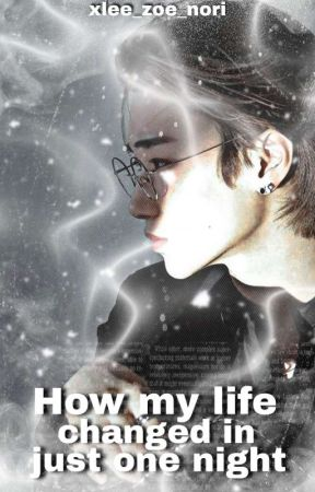 How my life changed in just one night (Choi San FF) by zoe25101998