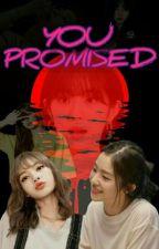YOU PROMISED (LisRene) by kimkiminmo
