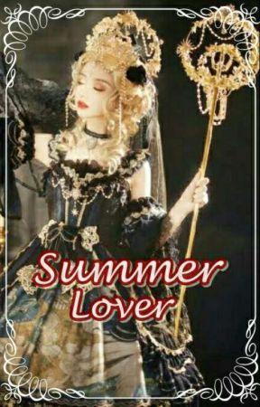 Summer Lover (TAMAT) by GaluhCahya8