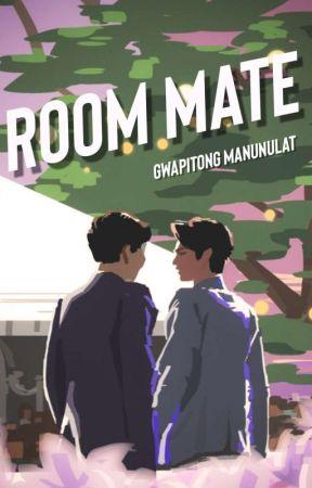 ROOMMATE [On-Going] by GwapitongManunulat