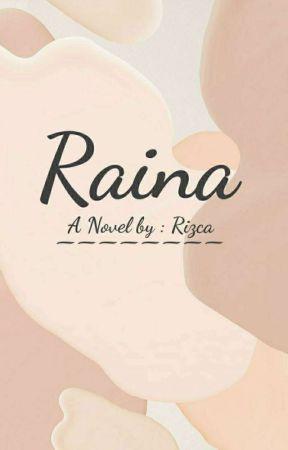 RAINA by Rizcaca21
