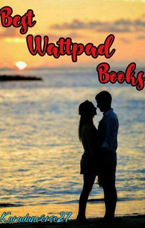 Best Wattpad Books by Karadanverse27