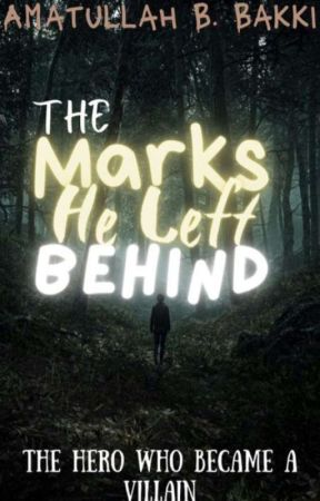 The Marks He Left Behind by Amatullahwritesfic