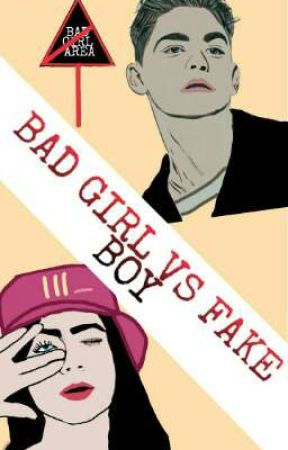 Bad Girl VS Fake Boy by Tantri12Mariana