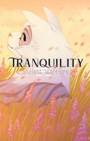 Tranquility - A Warrior Cat Command Game by Ancient__Warriors