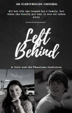 Left Behind by icantenglish