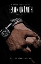 Heaven on Earth (Harry Potter) ✔️ by academicangel