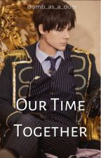 Our Time Together by dumb_as_a_door