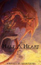 Half A Heart (An Eragon Fanfiction) by shurtugxl