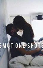 Smut One Shots by depressed_bitxh