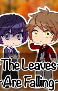 ~The Leaves Are Falling~ cover