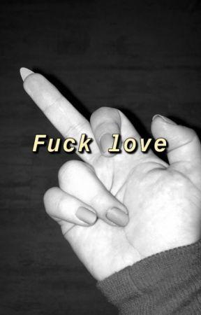 F.F.L. ,Fuck Fake Love by keeplovu