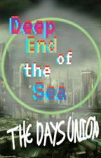 Deep End of the Sea by AaliyahTheBisexual