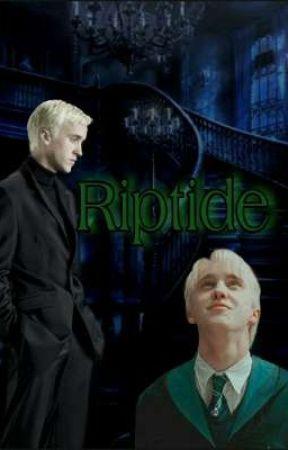 Riptide//Draco Malfoy FF part 2 by Iblamelara