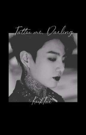 Tattoo me, Darling ° KookTae by jjkshope