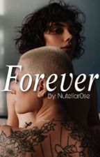 Forever  by nutellar0se