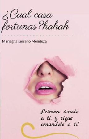 ¿Cual casa fortunas? by Mariagna0