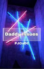 Daddy Issues {PercyJacksonXJasonTodd} by Reed_Pebble